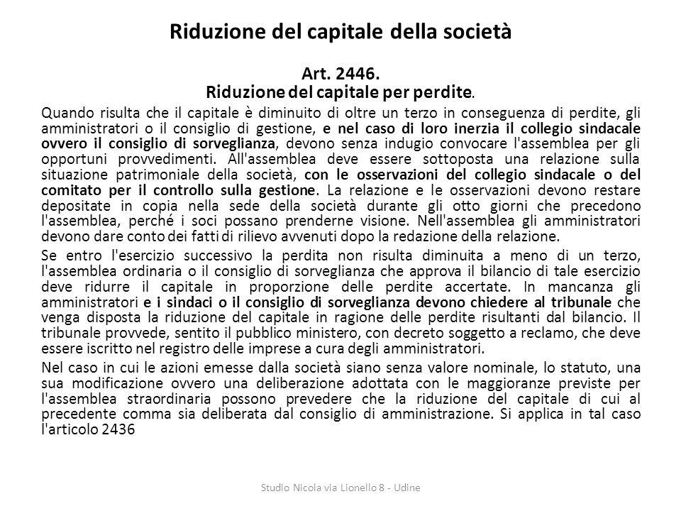 Riduzione del capitale della società Art.2446. Riduzione del capitale per perdite.