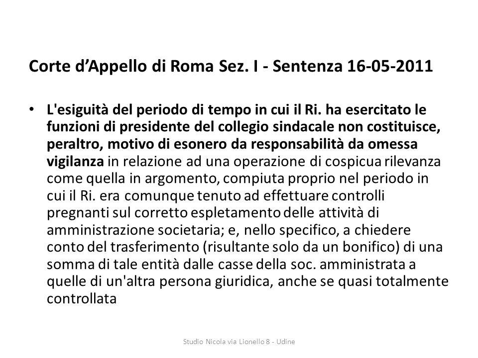 Corte dAppello di Roma Sez.I - Sentenza 16-05-2011 L esiguità del periodo di tempo in cui il Ri.