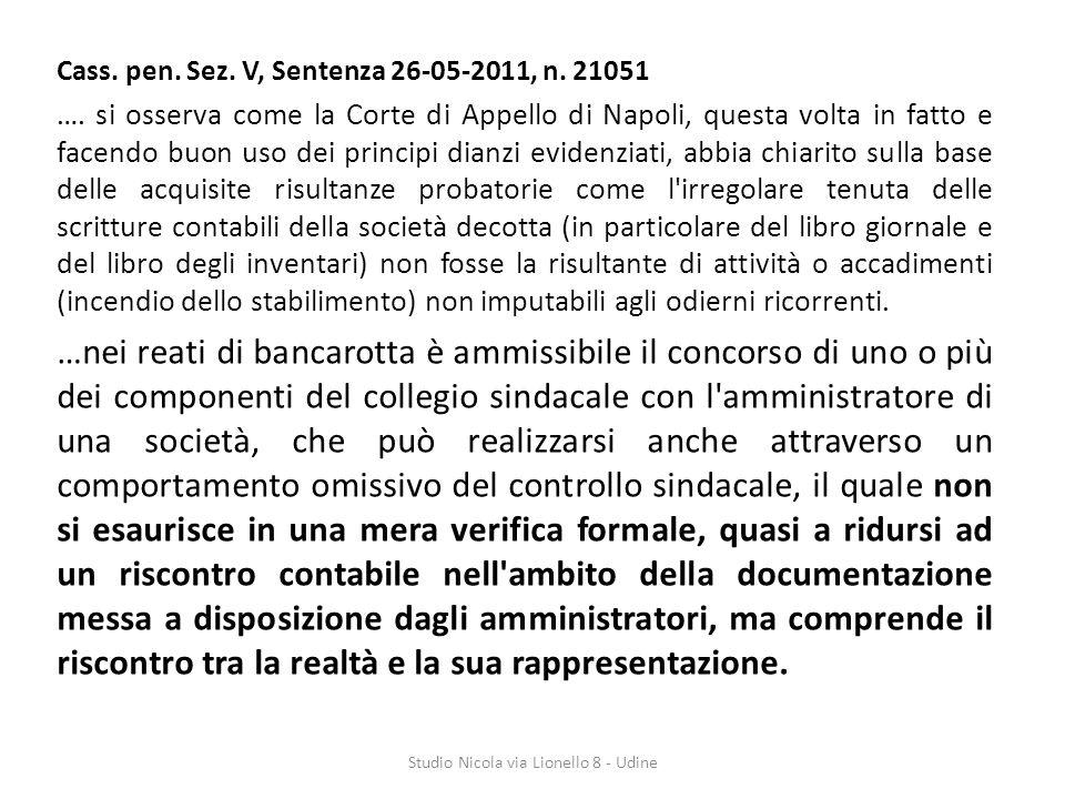 Cass.pen. Sez. V, Sentenza 26-05-2011, n. 21051 ….