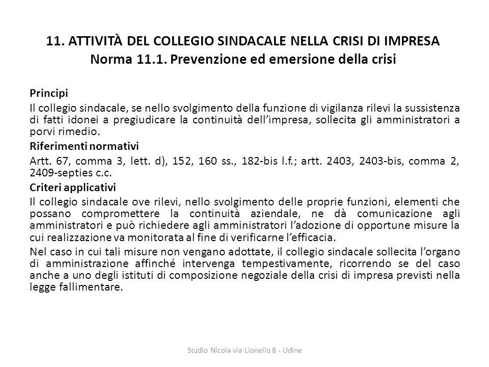 11.ATTIVITÀ DEL COLLEGIO SINDACALE NELLA CRISI DI IMPRESA Norma 11.1.