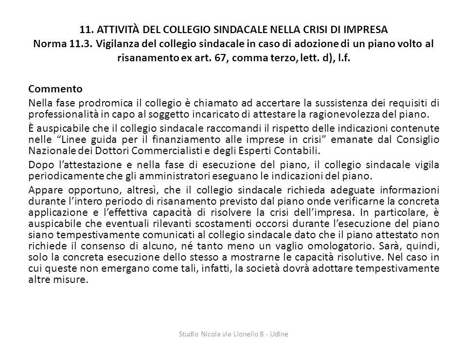 11.ATTIVITÀ DEL COLLEGIO SINDACALE NELLA CRISI DI IMPRESA Norma 11.3.