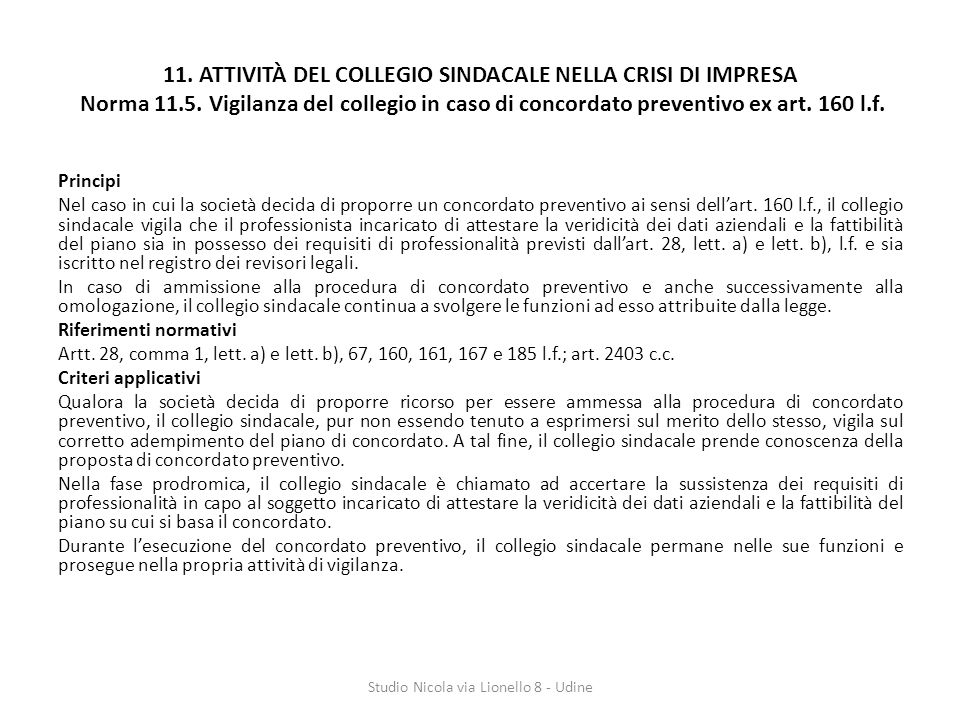 11.ATTIVITÀ DEL COLLEGIO SINDACALE NELLA CRISI DI IMPRESA Norma 11.5.