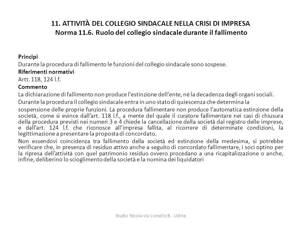 11.ATTIVITÀ DEL COLLEGIO SINDACALE NELLA CRISI DI IMPRESA Norma 11.6.