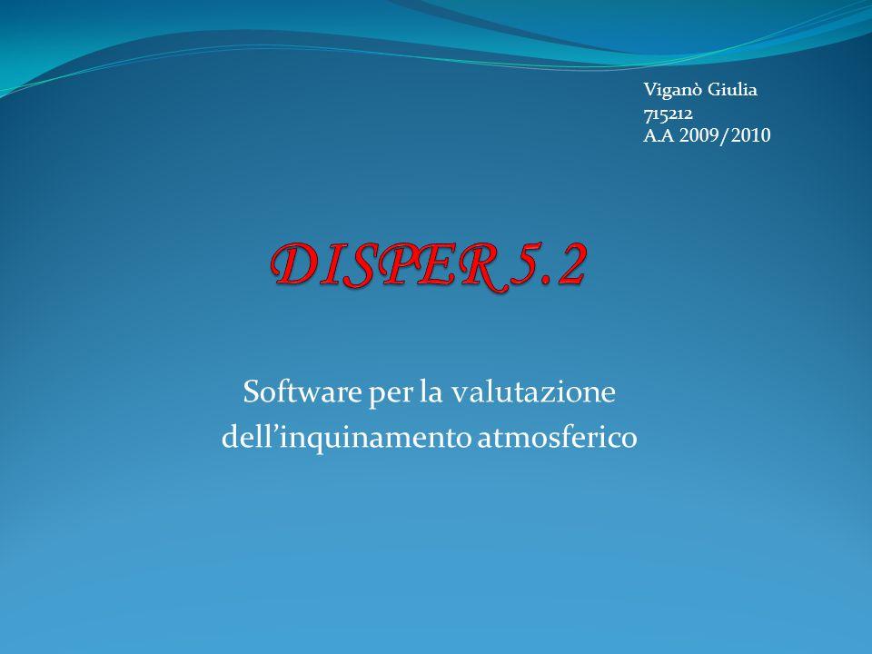 Software per la valutazione dellinquinamento atmosferico Viganò Giulia 715212 A.A 2009/2010