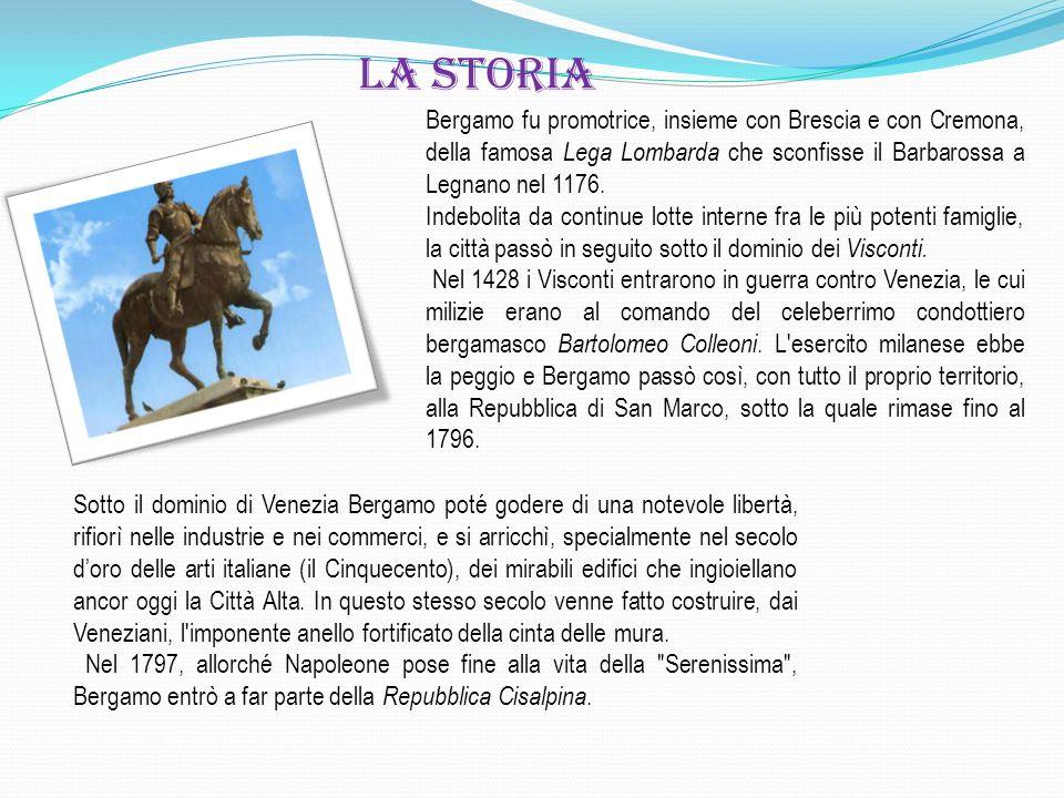 Bergamo fu promotrice, insieme con Brescia e con Cremona, della famosa Lega Lombarda che sconfisse il Barbarossa a Legnano nel 1176. Indebolita da con