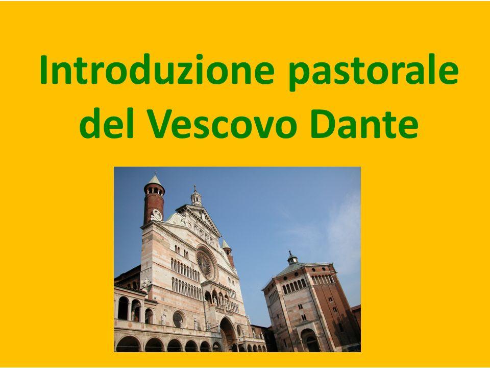 Introduzione pastorale del Vescovo Dante
