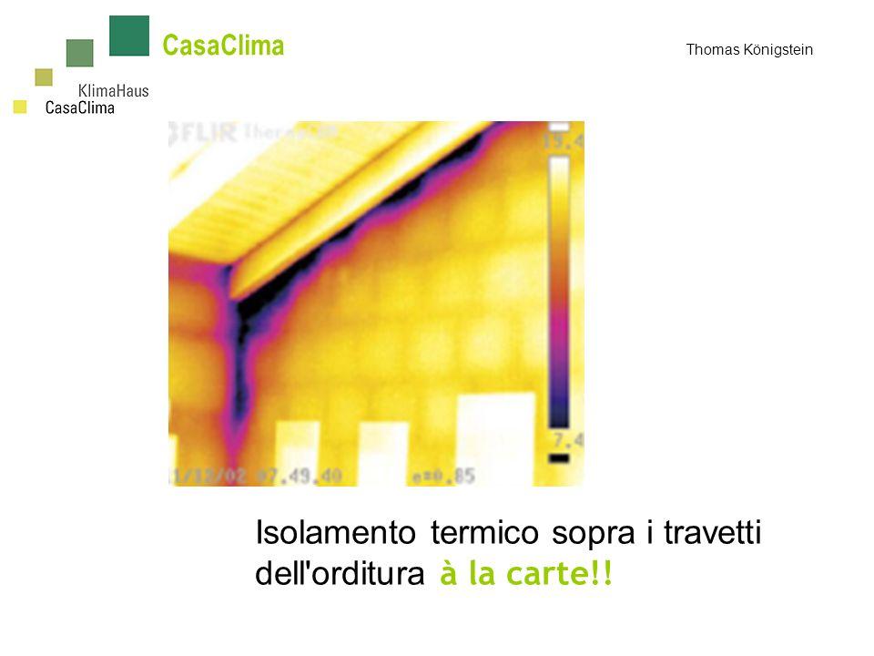 CasaClima Thomas Königstein Isolamento termico sopra i travetti dell orditura à la carte!!