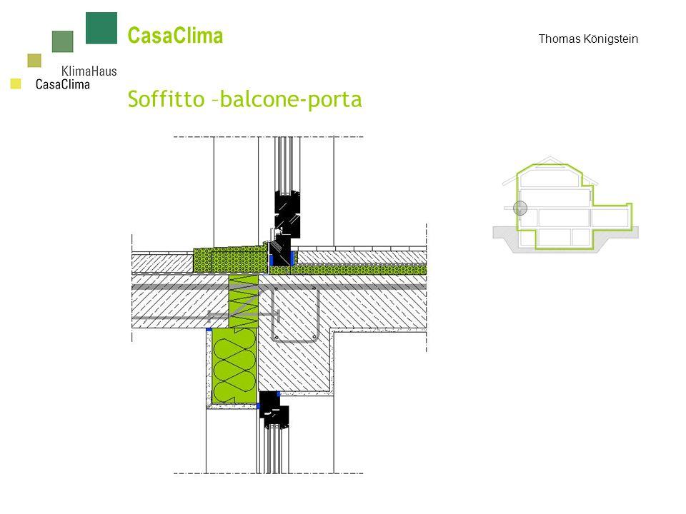 Soffitto –balcone-porta CasaClima Thomas Königstein