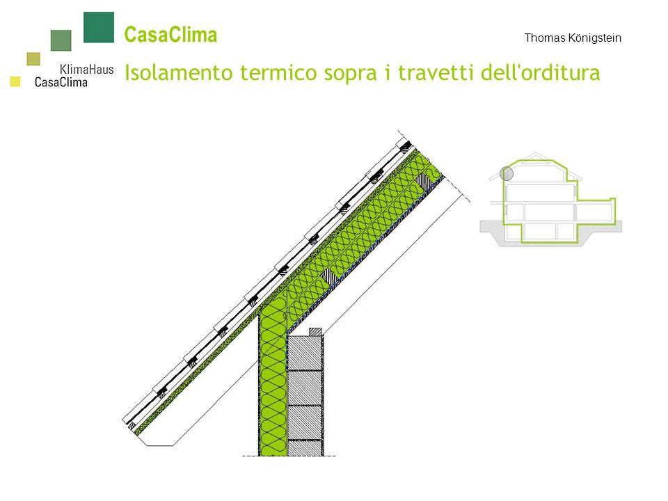 Isolamento termico sopra i travetti dell orditura CasaClima Thomas Königstein