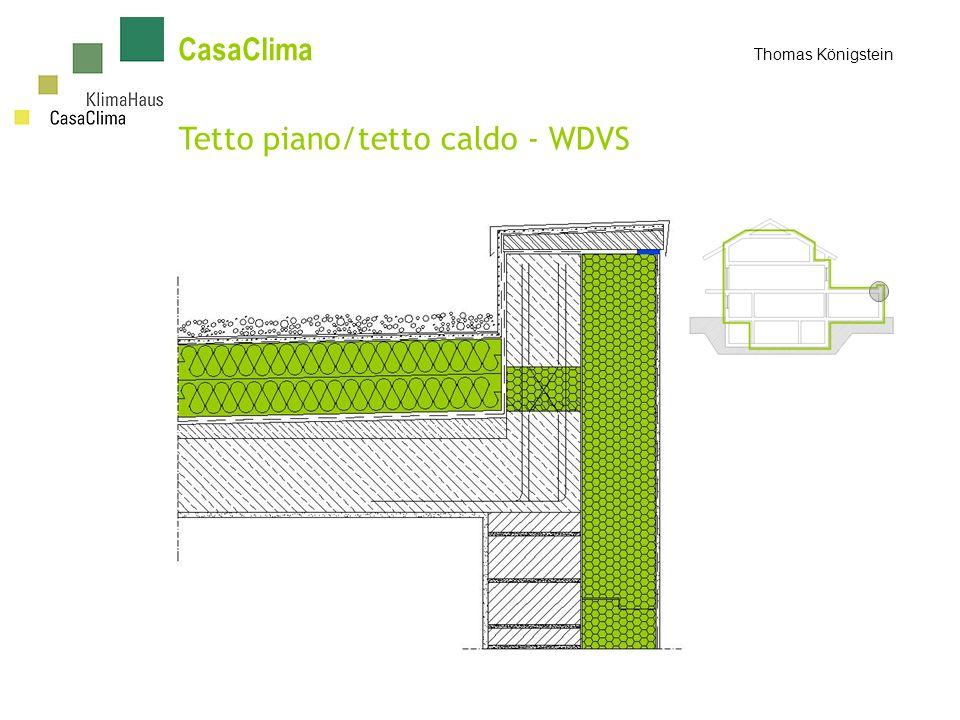 Tetto piano/tetto caldo - WDVS CasaClima Thomas Königstein