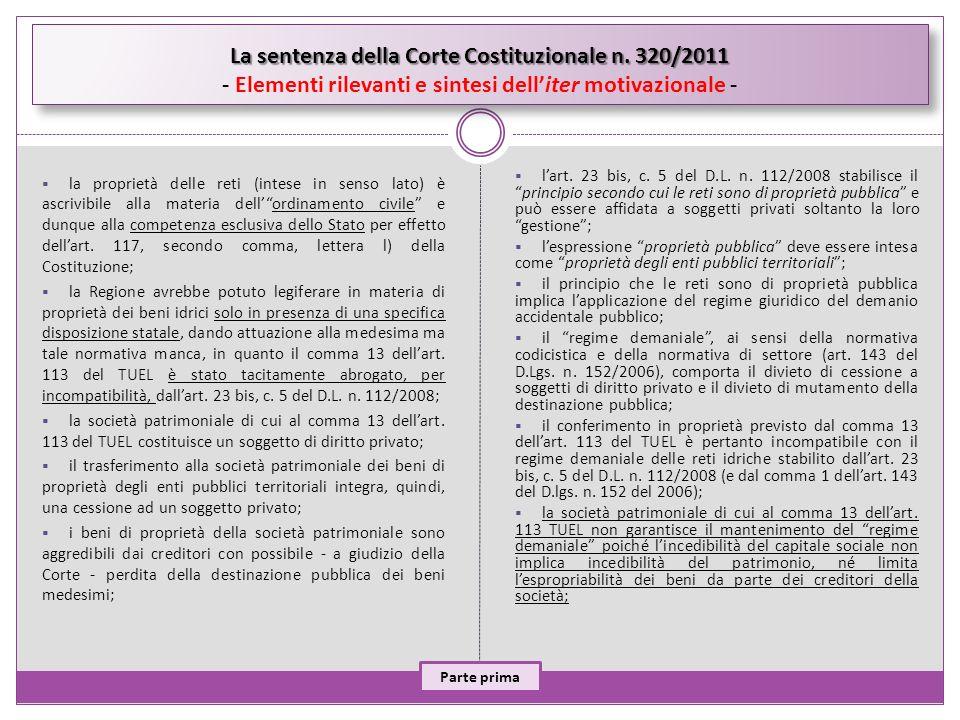 La sentenza della Corte Costituzionale n. 320/2011 La sentenza della Corte Costituzionale n. 320/2011 - Elementi rilevanti e sintesi delliter motivazi