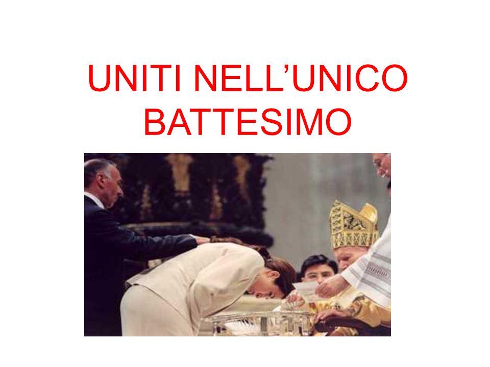 UNITI NELLUNICO BATTESIMO