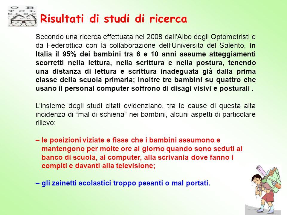 Secondo una ricerca effettuata nel 2008 dallAlbo degli Optometristi e da Federottica con la collaborazione dellUniversità del Salento, in Italia il 95