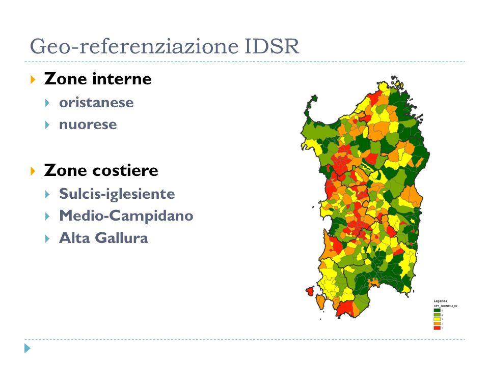 Geo-referenziazione IDSR Zone interne oristanese nuorese Zone costiere Sulcis-iglesiente Medio-Campidano Alta Gallura