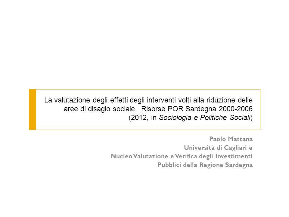 Paolo Mattana Università di Cagliari e Nucleo Valutazione e Verifica degli Investimenti Pubblici della Regione Sardegna