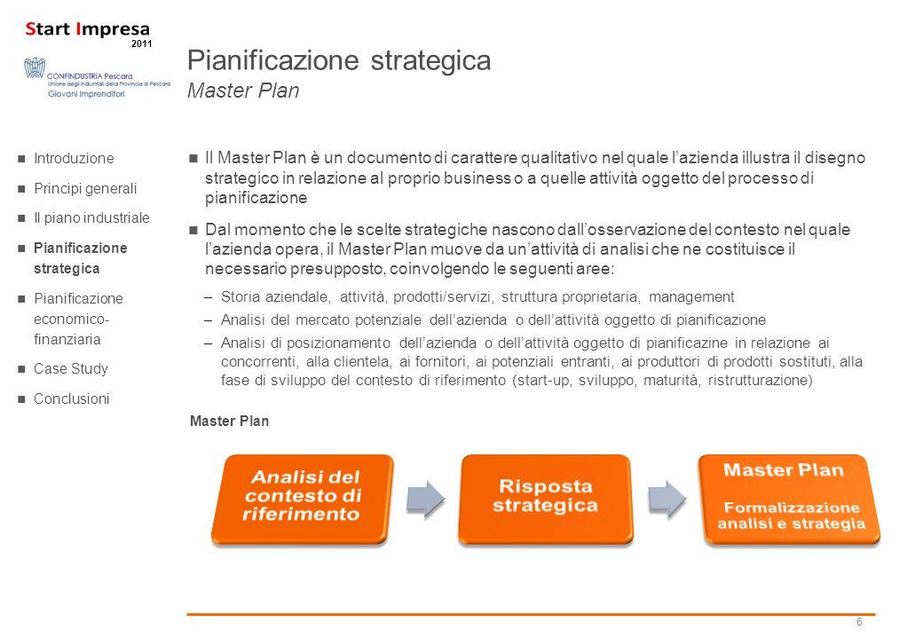 6 2011 Il Master Plan è un documento di carattere qualitativo nel quale lazienda illustra il disegno strategico in relazione al proprio business o a q