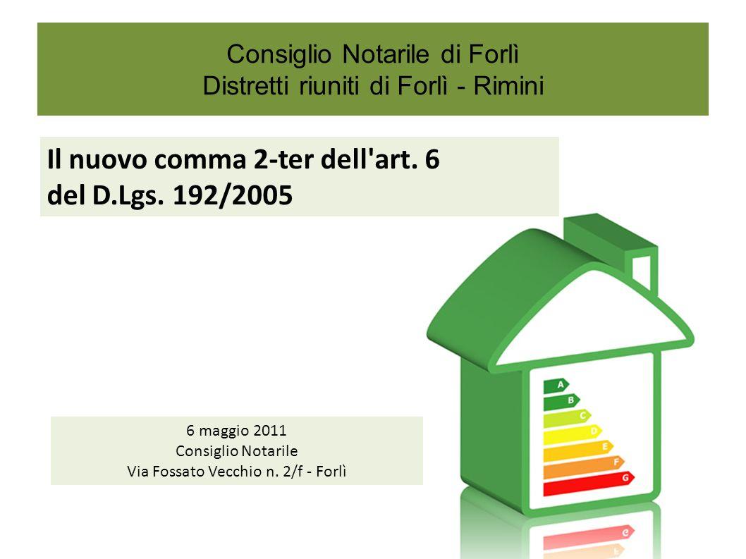 Consiglio Notarile di Forlì Distretti riuniti di Forlì - Rimini Il nuovo comma 2-ter dell art.