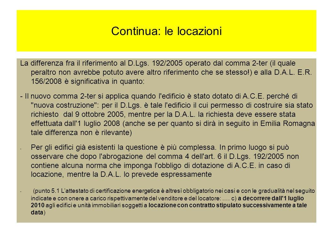 Continua: le locazioni La differenza fra il riferimento al D.Lgs.