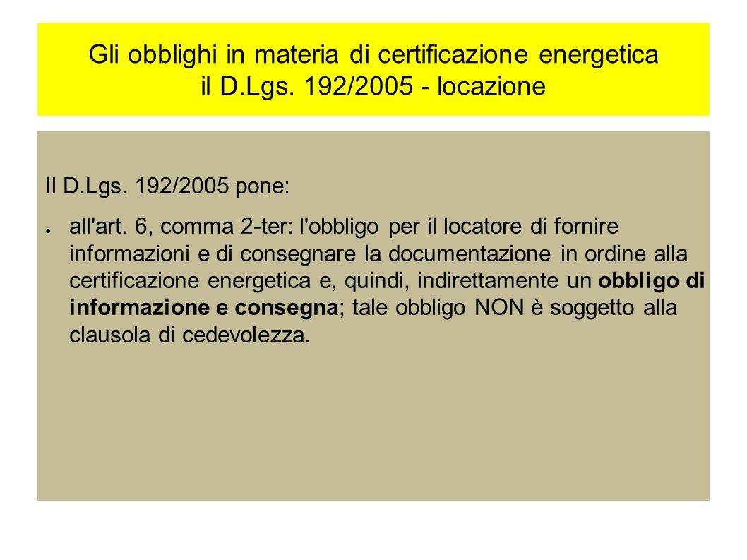 Gli obblighi in materia di certificazione energetica il D.Lgs.