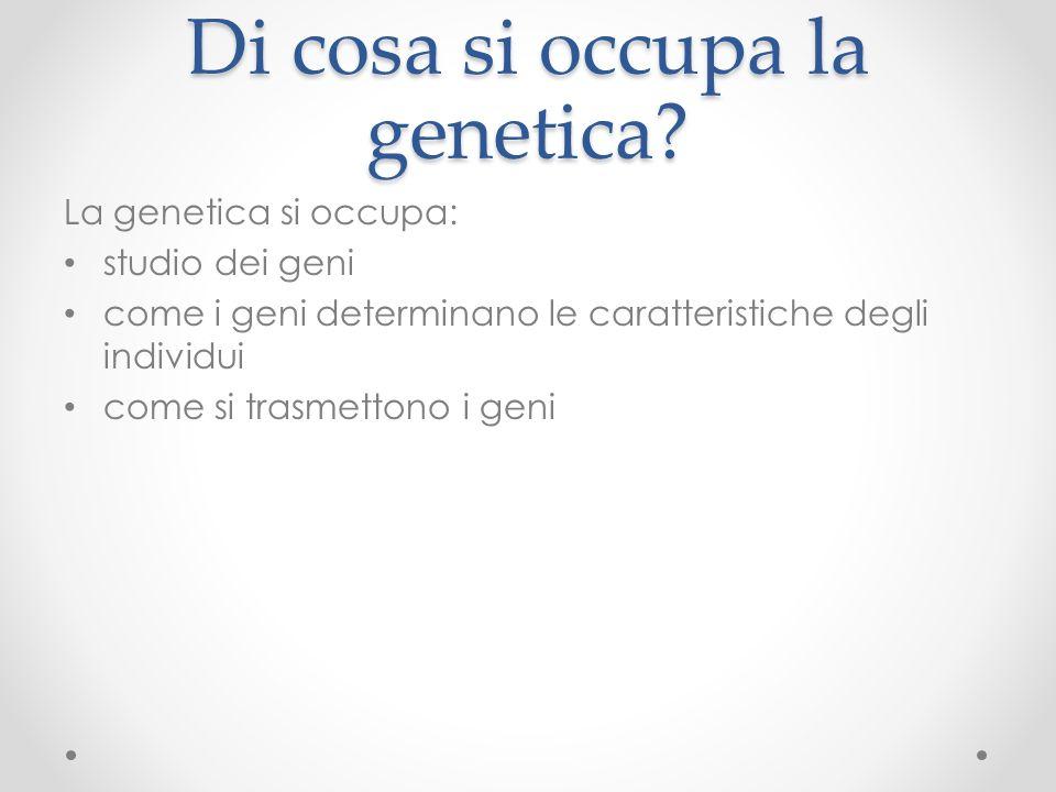 La nascita della genetica La genetica nasce con Gregor Mendel (1822- 1884) frate agostiniano di origine ceca.
