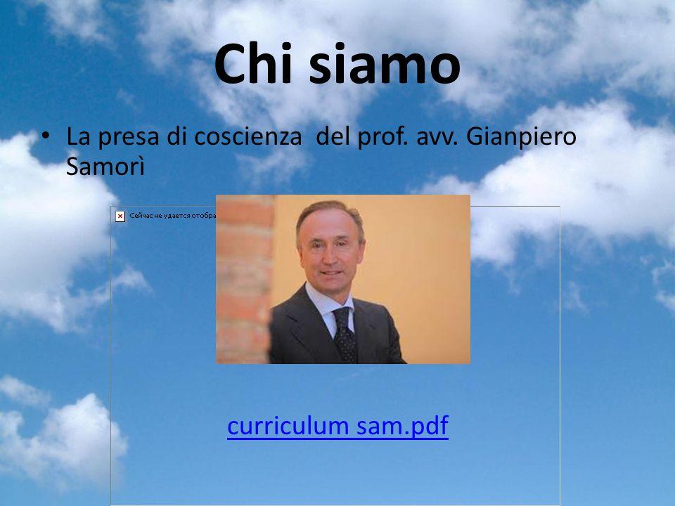 Chi siamo La presa di coscienza del prof. avv. Gianpiero Samorì curriculum sam.pdf