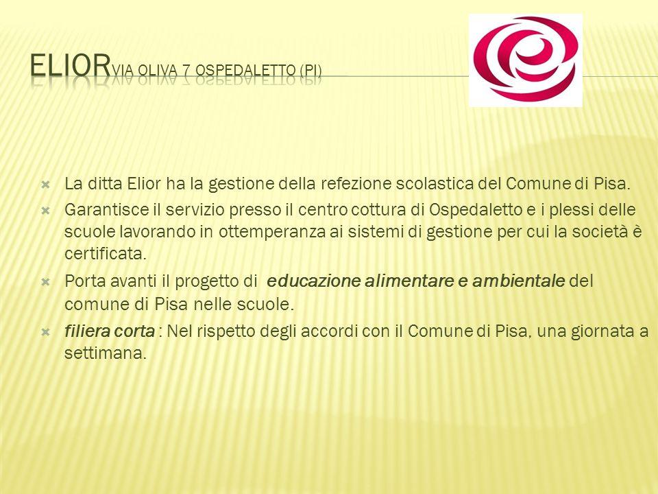 La ditta Elior ha la gestione della refezione scolastica del Comune di Pisa. Garantisce il servizio presso il centro cottura di Ospedaletto e i plessi
