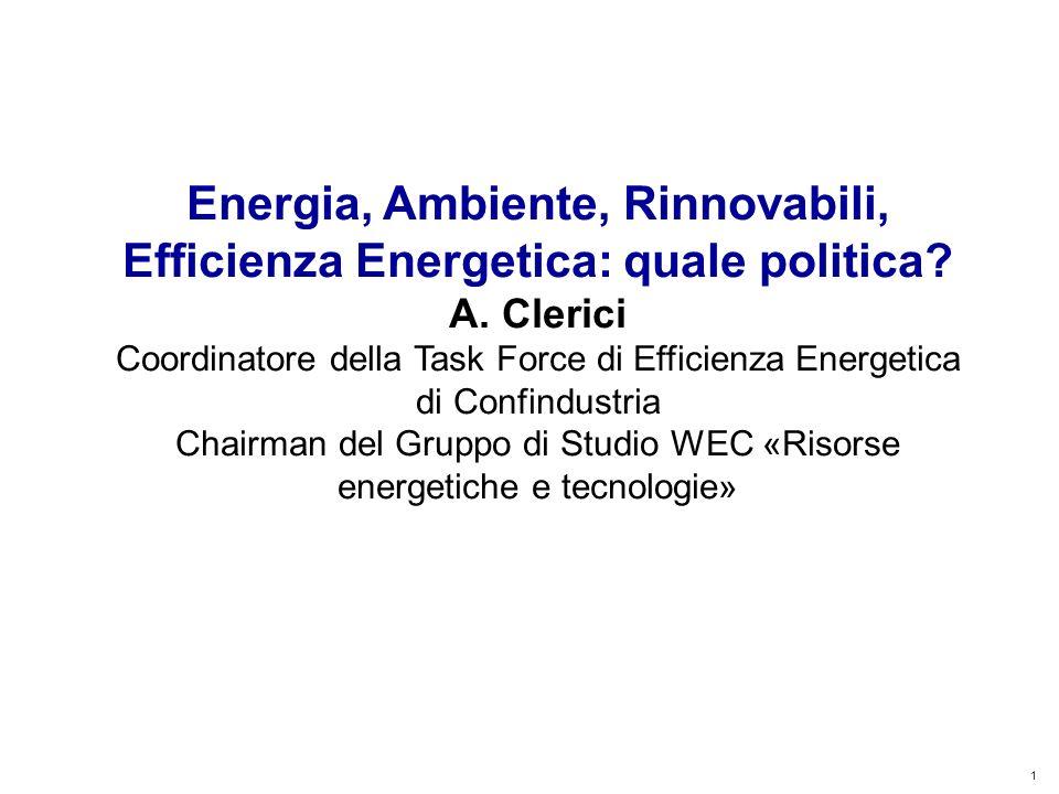 1 Kyoto Club: «L Italia capace di futuro» Roma – 5 dicembre 2011 Energia, Ambiente, Rinnovabili, Efficienza Energetica: quale politica.