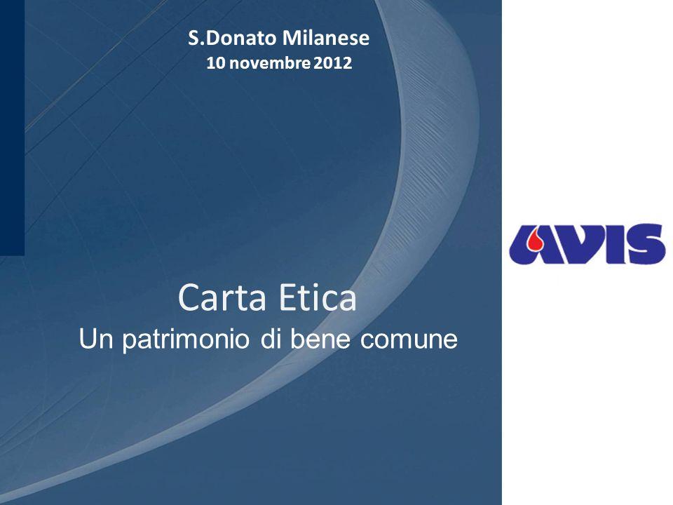 Carta Etica Un patrimonio di bene comune S.Donato Milanese 10 novembre 2012