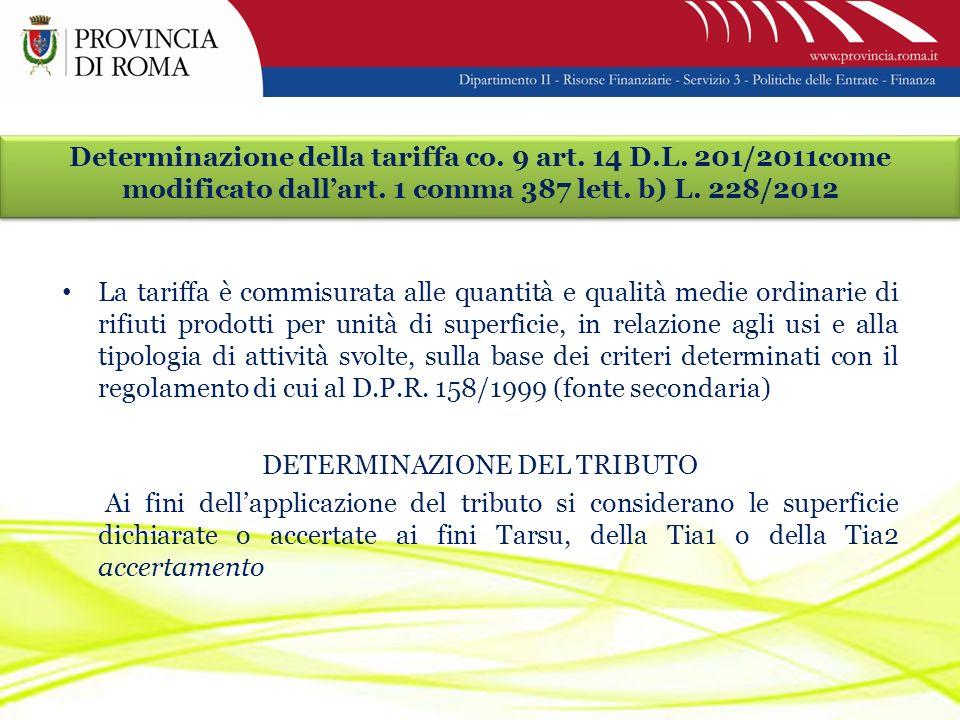 Determinazione della tariffa co. 9 art. 14 D.L. 201/2011come modificato dallart.