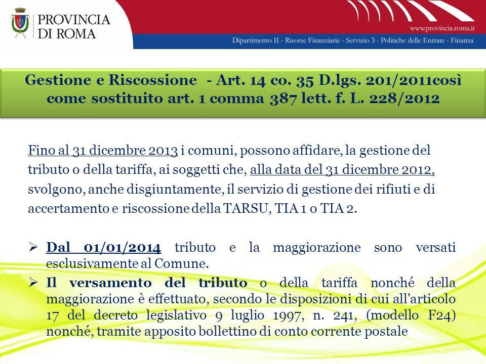 Gestione e Riscossione - Art. 14 co. 35 D.lgs. 201/2011così come sostituito art.
