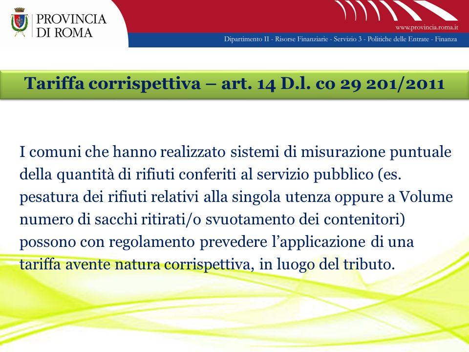 Tariffa corrispettiva – art. 14 D.l.