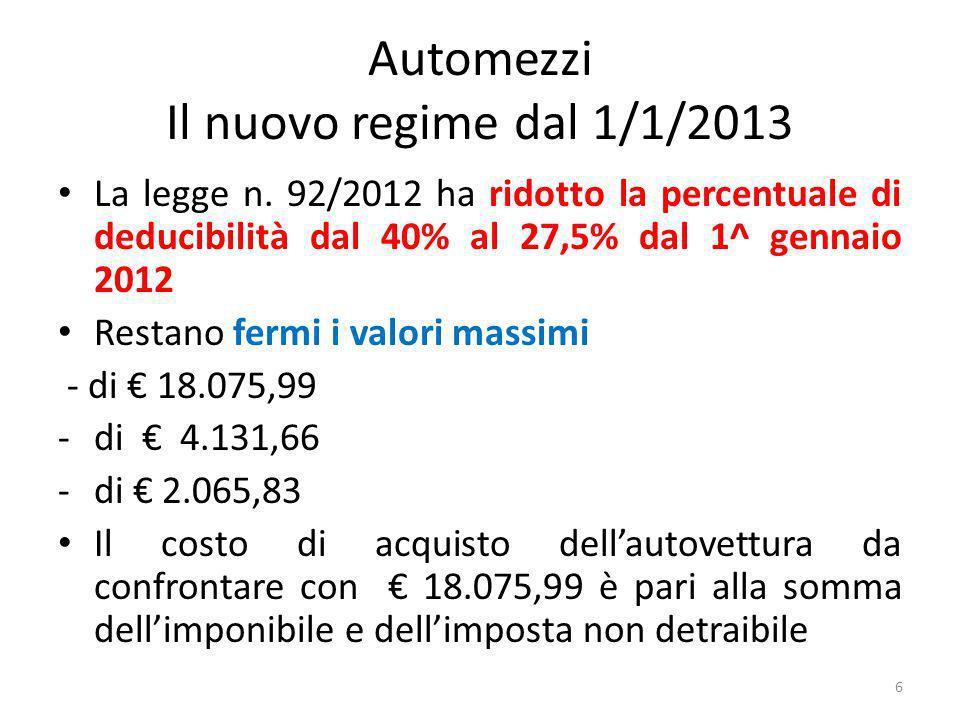 Automezzi Il nuovo regime dal 1/1/2013 La legge n.