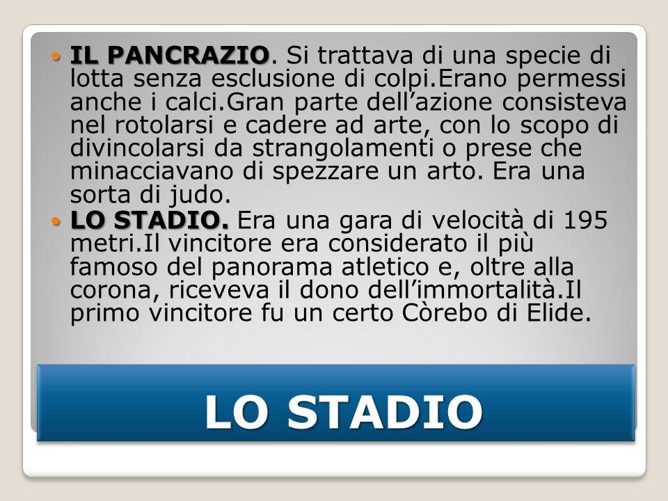 LO STADIO LO STADIO IL PANCRAZIO IL PANCRAZIO.