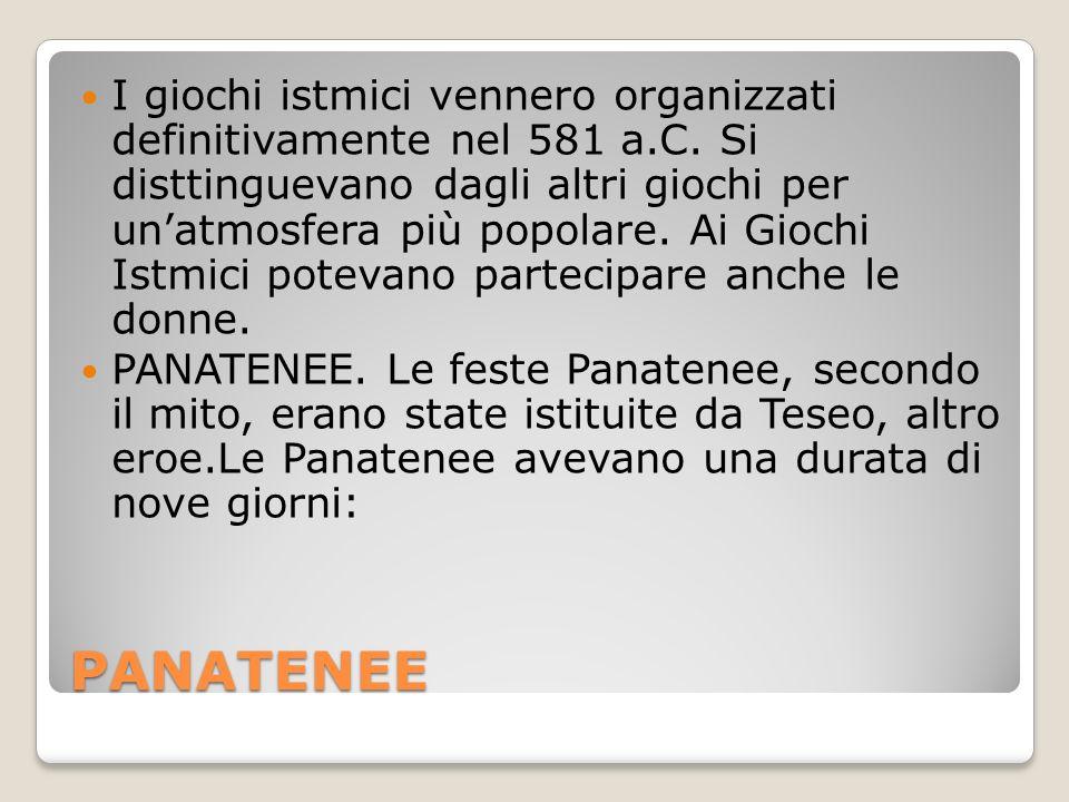 PANATENEE I giochi istmici vennero organizzati definitivamente nel 581 a.C.