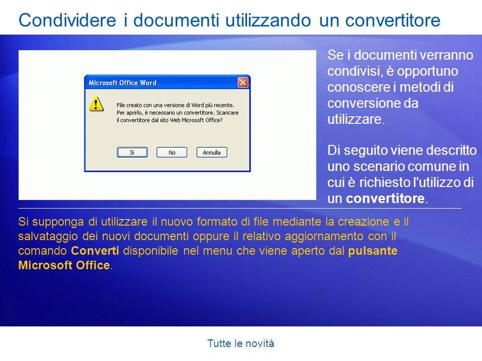 Tutte le novità Condividere i documenti utilizzando un convertitore Se i documenti verranno condivisi, è opportuno conoscere i metodi di conversione d