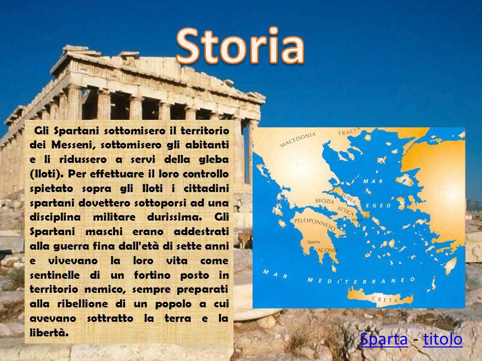 Gli Spartani, in cambio della sicurezza, dovettero rinunciare a diverse libertà; essi canalizzarono tutte le loro energie alla conservazione del loro potere sulle popolazioni sottomesse.