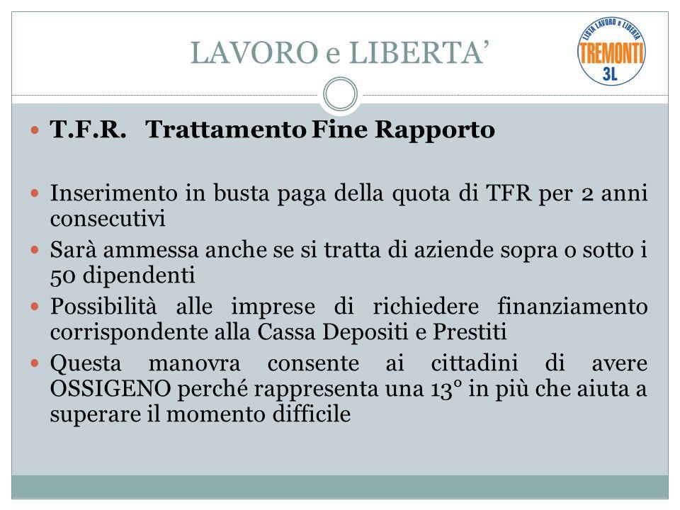 LAVORO e LIBERTA T.F.R.