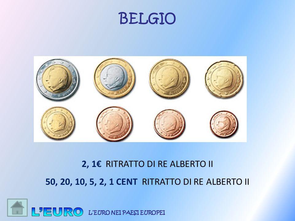 2, 1 RITRATTO DI RE ALBERTO II 50, 20, 10, 5, 2, 1 CENT RITRATTO DI RE ALBERTO II BELGIO LEURO NEI PAESI EUROPEI