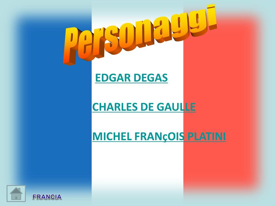 EDGAR DEGAS CHARLES DE GAULLE MICHEL FRANçOIS PLATINI