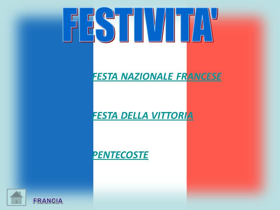 FESTA NAZIONALE FRANCESE FESTA DELLA VITTORIA PENTECOSTE