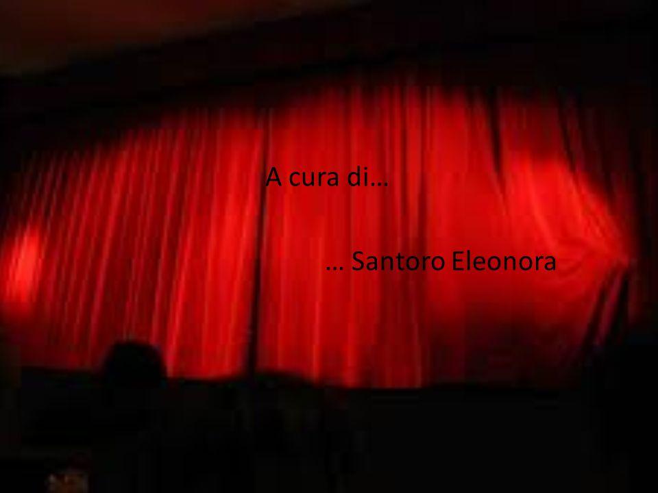 A cura di… … Santoro Eleonora