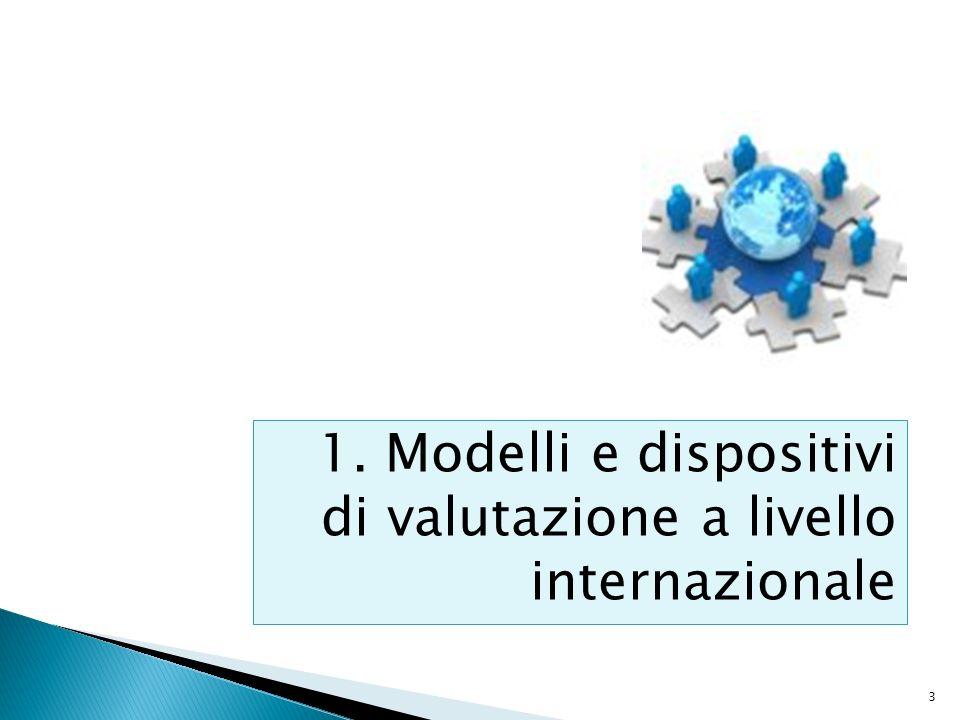 3 1. Modelli e dispositivi di valutazione a livello internazionale