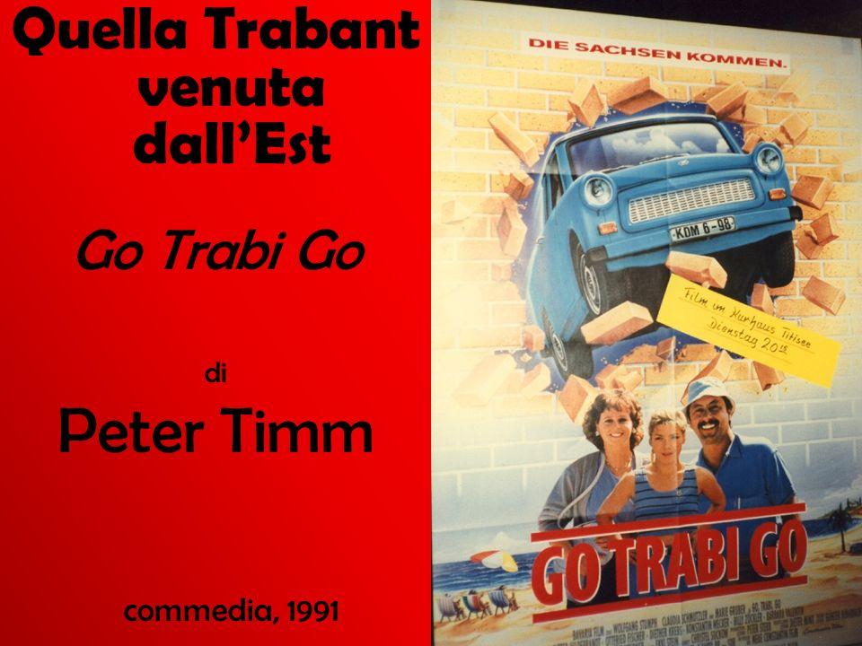 Quella Trabant venuta dallEst Go Trabi Go di Peter Timm commedia, 1991