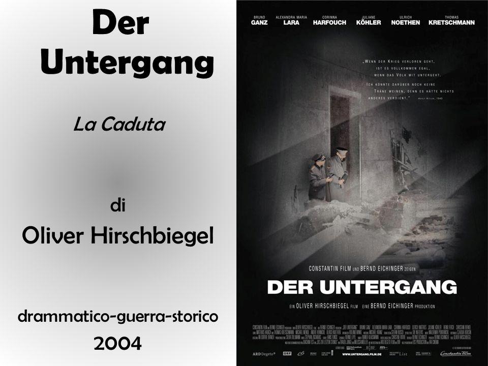 Der Untergang La Caduta di Oliver Hirschbiegel drammatico-guerra-storico 2004