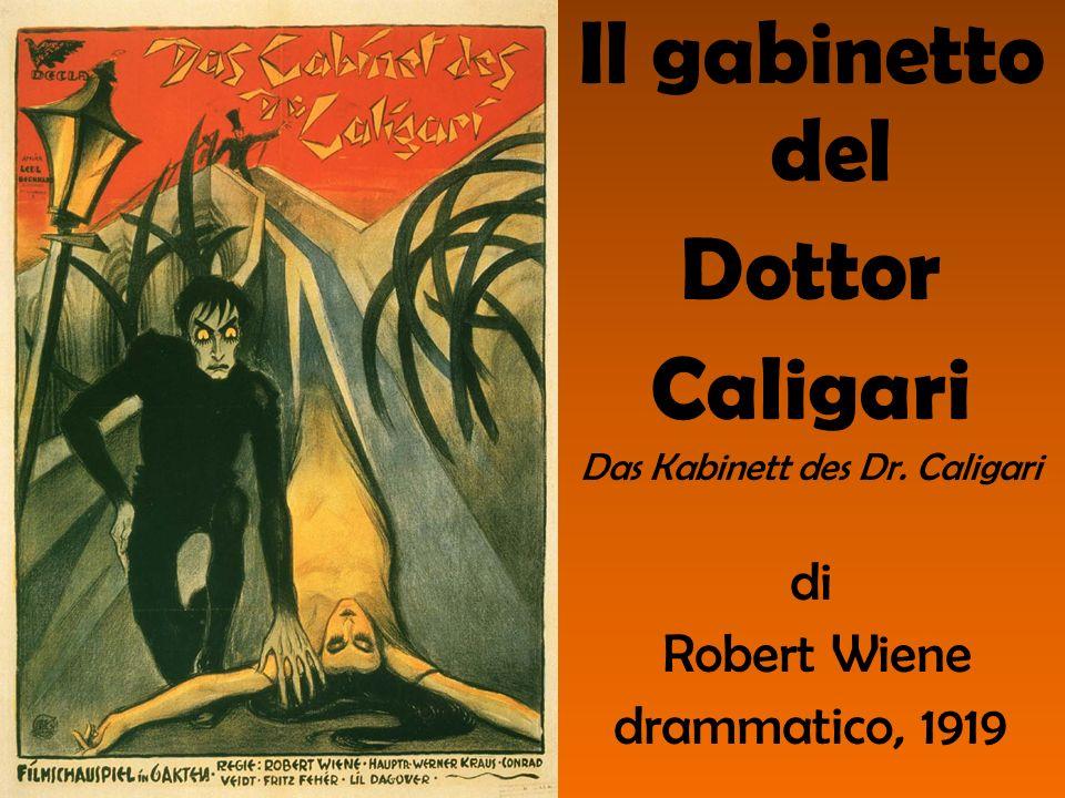Il gabinetto del Dottor Caligari Das Kabinett des Dr. Caligari di Robert Wiene drammatico, 1919