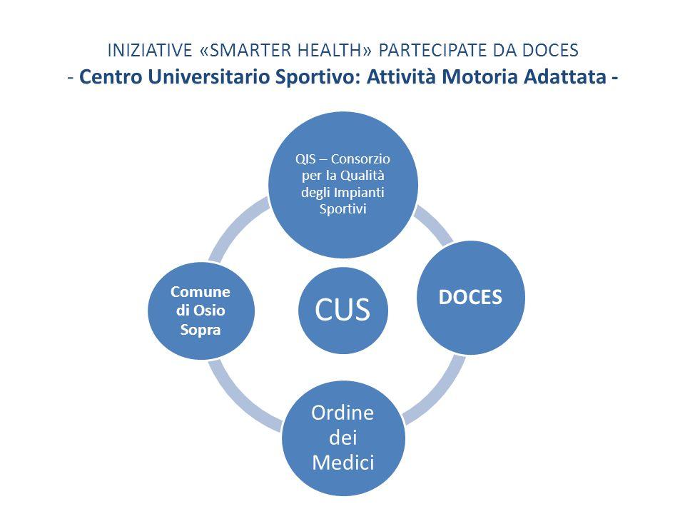 INIZIATIVE «SMARTER HEALTH» PARTECIPATE DA DOCES - Centro Universitario Sportivo: Attività Motoria Adattata - CUS QIS – Consorzio per la Qualità degli