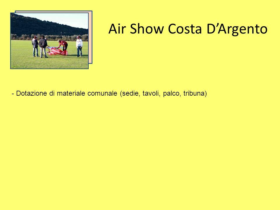 Air Show Costa DArgento - Dotazione di materiale comunale (sedie, tavoli, palco, tribuna)