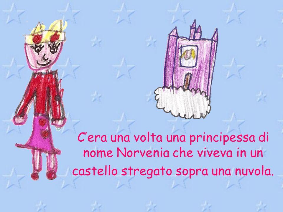 Cera una volta una principessa di nome Norvenia che viveva in un castello stregato sopra una nuvola.