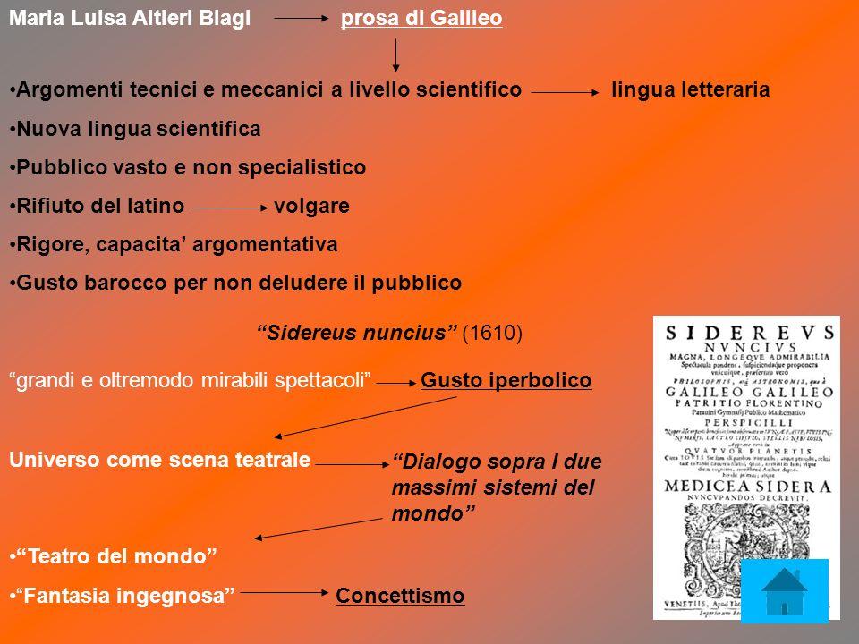 Maria Luisa Altieri Biagi prosa di Galileo Argomenti tecnici e meccanici a livello scientifico lingua letteraria Nuova lingua scientifica Pubblico vas