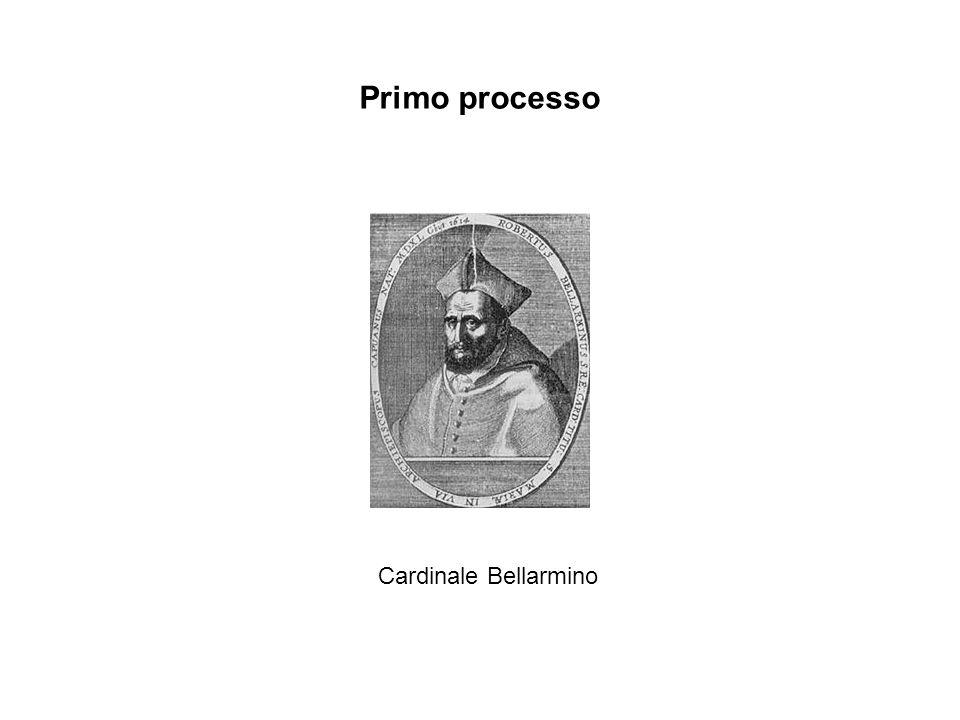 Cardinale Bellarmino Primo processo